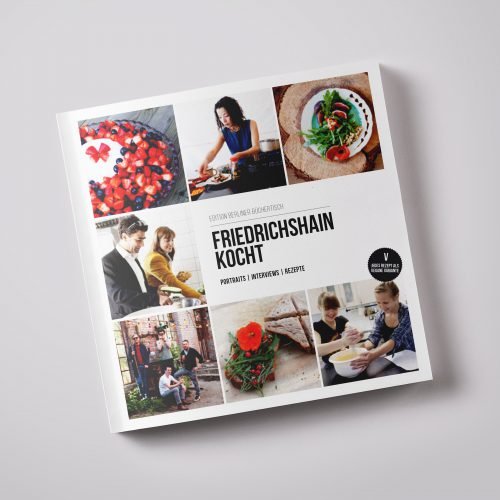 Friedrichshain kocht - Kiezführer und Kochbuch